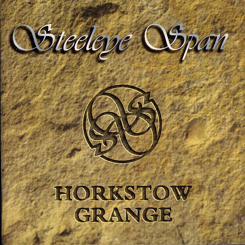 Play & Download Horkstow Grange by Steeleye Span | Napster