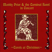 Play & Download Carols At Christmas by Maddy Prior | Napster