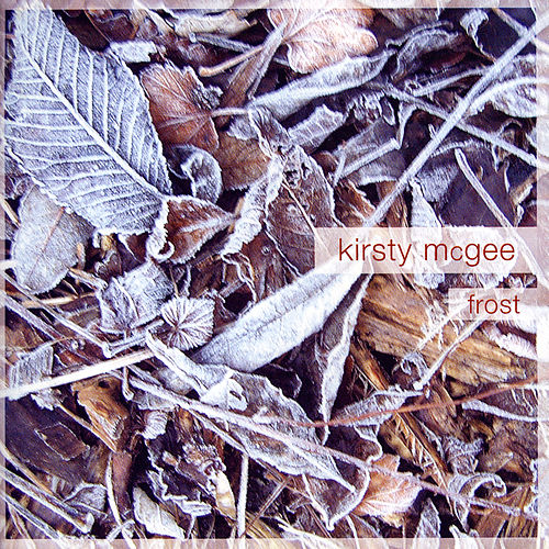 Play & Download Frost by Kirsty McGee | Napster