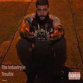 The Industry in Trouble, Vol. 1 by Rexach