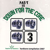 Play & Download Down For the Core Part III by Various Artists | Napster