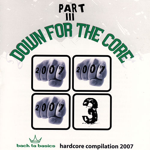 Down For the Core Part III by Various Artists