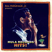 Don McDiarmid, Jr. Presents: Hula Records' Hits! by Various Artists