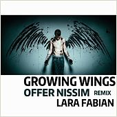 Growing Wings (Offer Nissim Remix) by Lara Fabian