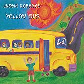 Yellow Bus by Justin Roberts
