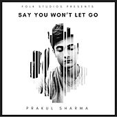 Say You Won't Let Go by Folk Studios