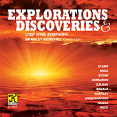 Explorations & Discoveries von The University of Texas at El Paso Wind Symphony