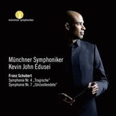 Schubert: Symphonie Nos. 4 & 7 by Münchner Symphoniker