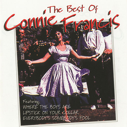 Play & Download The Best Of Connie Francis by Connie Francis | Napster