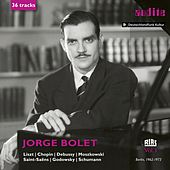 Jorge Bolet (The RIAS Recordings, Vol. I) by Jorge Bolet