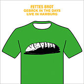 Gebäck in the Days - Live in Hamburg by Fettes Brot