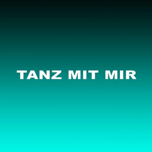 Tanz Mit Mir by Friday