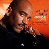 Play & Download Midnight Love: The Ultimate Collection by Walter Beasley | Napster