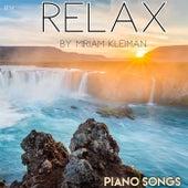 Relax by Miriam Kleiman