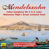 Mendelssohn: Orchestral Works by Cologne New Philharmonic Orchestra