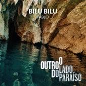 Bilu Bilu de Pablo