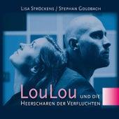 LouLou und die Heerscharen der Verfluchten by Lisa Ströckens
