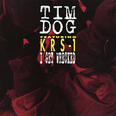 I Get Wrecked EP by Tim Dog