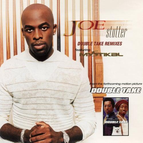 Stutter (Double Take Remixes) - EP by Joe