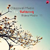 Classical music for Relaxing Piano Music 11 by Luxury Classic