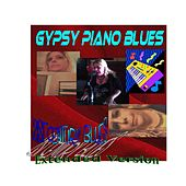 21st Century Blues (Extended Version) by Gypsy Piano Blues