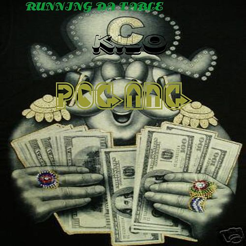 Running Da Table by Kilo