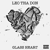 Glass Heart by Leo Tha Don