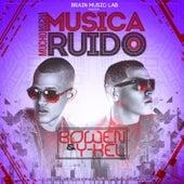 Mucha Musica Mucho Ruido by Bowen