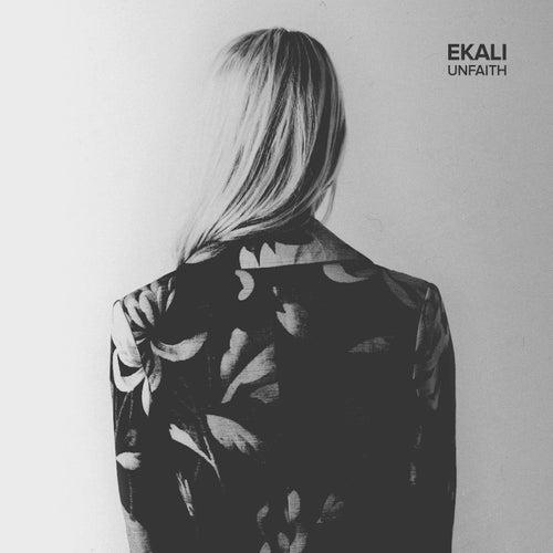 Unfaith by Ekali