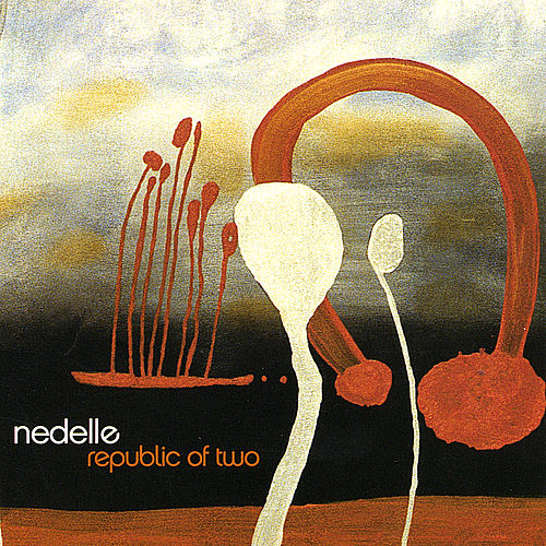 Play & Download Republic Of Two by Nedelle | Napster