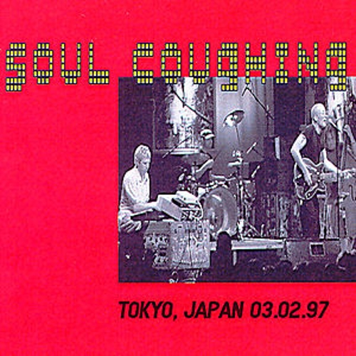 Play & Download Tokyo, Japan 2/3/97 by Soul Coughing | Napster