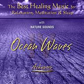 The Best Healing Music for Relaxation, Meditation & Sleep with Nature Sounds: Ocean Waves, Vol. 4 by Ashaneen