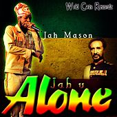 Jah U Alone by Jah Mason