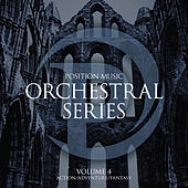 Play & Download Position Music - Orchestral Series Vol. 4 - Action/Adventure/Fantasy (Non-Choir) by James Dooley | Napster