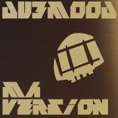 Ma Version by Dubmood