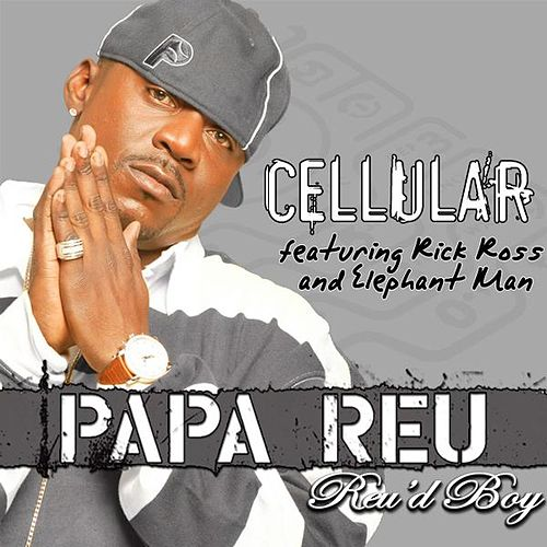Play & Download Cellular by Papa Reu | Napster