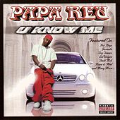 Play & Download You Know Me by Papa Reu | Napster