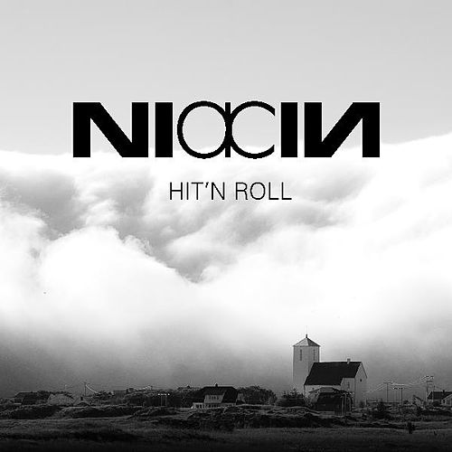Hit'n Roll by Niacin