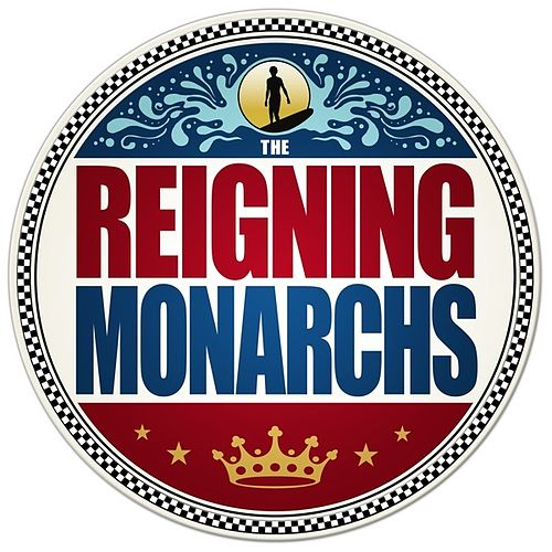 The Reigning Monarchs by The Reigning Monarchs