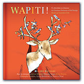Play & Download Wapiti ! by Various Artists | Napster