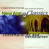 Play & Download New Age of Classics - Contemplation and Consolation by The New Age Academy | Napster