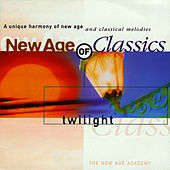 Play & Download New Age of Classics - Twilight by The New Age Academy | Napster