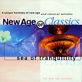 New Age of Classics - Sea of Tranquility by The New Age Academy