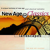 Play & Download New Age of Classics - Landscapes by The New Age Academy | Napster