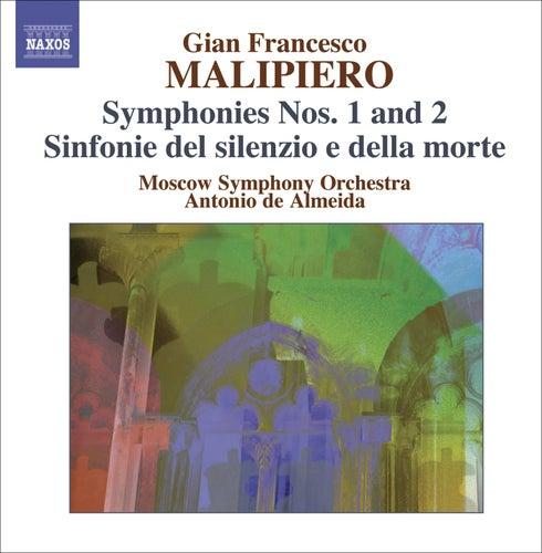 Play & Download MALIPIERO, G.F.: Symphonies, Vol. 2 (Almeida) - Nos. 1 and 2 / Sinfonie del silenzio e de la morte by Antonio de Almeida | Napster