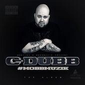 #Mobbmuzik by C-Dubb