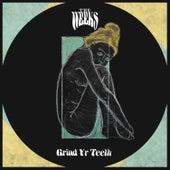 Grind Yr Teeth by The Weeks