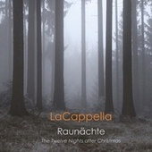 Raunächte: The Twelve Nights After Christmas by Various Artists