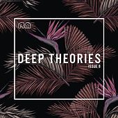 Deep Theories Issue 8 by Various Artists