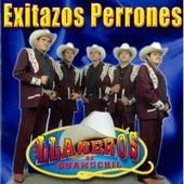Exitazos Perrones by Los Llaneros De Guamuchil